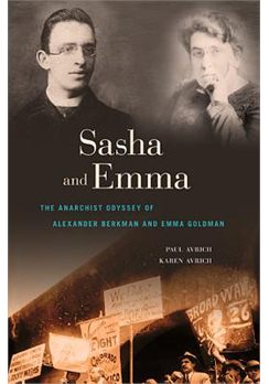 Sasha-and-Emma-The-Anarchist-Odyssey-of-Alexander-Berkman-and-Emma-Goldman
